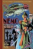 Nemo: Roses of Berlin (League of Extraordinary Gentlemen(Nemo Series))