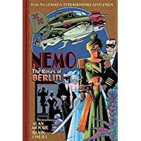 Nemo: Roses of Berlin (League of Extraordinary Gentlemen(Nemo Series) Book 2)