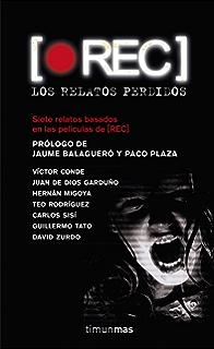 REC. Los relatos perdidos (Volumen independiente nº 1) (Spanish Edition)