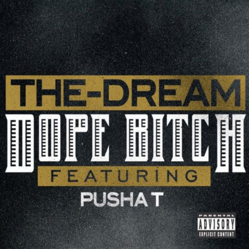 Dope Bitch [feat. Pusha T] [Ex...