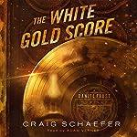The White Gold Score: A Daniel Faust Novella | Craig Schaefer