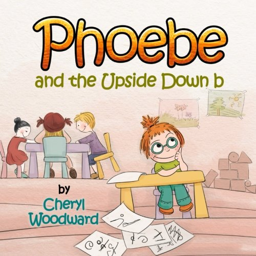 Read Online Phoebe and the Upside Down b pdf epub