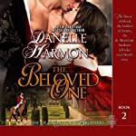 The Beloved One: The De Montforte Brothers, Book 2 | Danelle Harmon