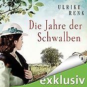 Die Jahre der Schwalben (Die Ostpreußen-Saga 2)   Ulrike Renk