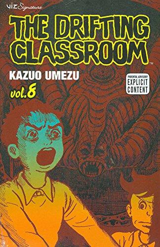 - The Drifting Classroom, Vol. 8