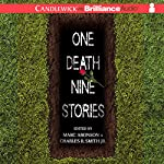One Death, Nine Stories | Marc Aronson (Editor),Charles R. Smith Jr. (Editor)