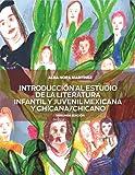 INTRODUCCION AL ESTUDIO de la LITERATURA MEXICANA y CHICANA/CHICANO Segunda Edicion, Alba Martinez, 1622491335