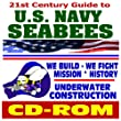 21st Century Guide to U.S. Navy Seabees, Naval Construction Force, Mission, History, Regiments, Mobile Construction Battalions, Amphibious Construction Battalions, Bonus Navy Ship Data (CD-ROM) from Progressive Management