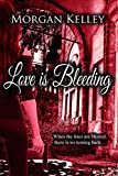 Love is Bleeding (A Croft & Croft Romance Adventure Book 4)