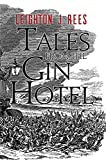 img - for Tales from the Gin Hotel book / textbook / text book