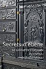 Secrets d'ébène : Le cabinet de l'Odyssée du château de Fontainebleau par Carpentier