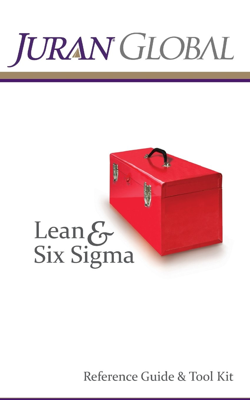 Download Juran Global Lean and Six Sigma Reference Guide & Tool Kit pdf epub