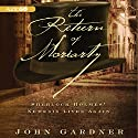 The Return of Moriarty: Sherlock Holmes' Nemesis Lives Again Audiobook by John Gardner Narrated by Robin Sachs
