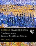 img - for The Fortunate Island: And Other Stories book / textbook / text book
