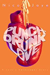 Punch-Drunk Love Kindle Edition