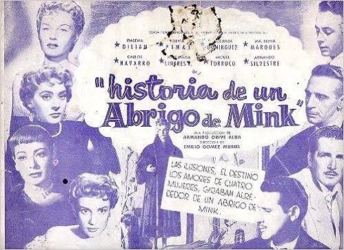 Mexican Pressbook Historia De Un Abrigo De Mink Irasema Dilian Silvia Pinal: Amazon.es: Silvia Pinal, Irasema Dilian: Libros