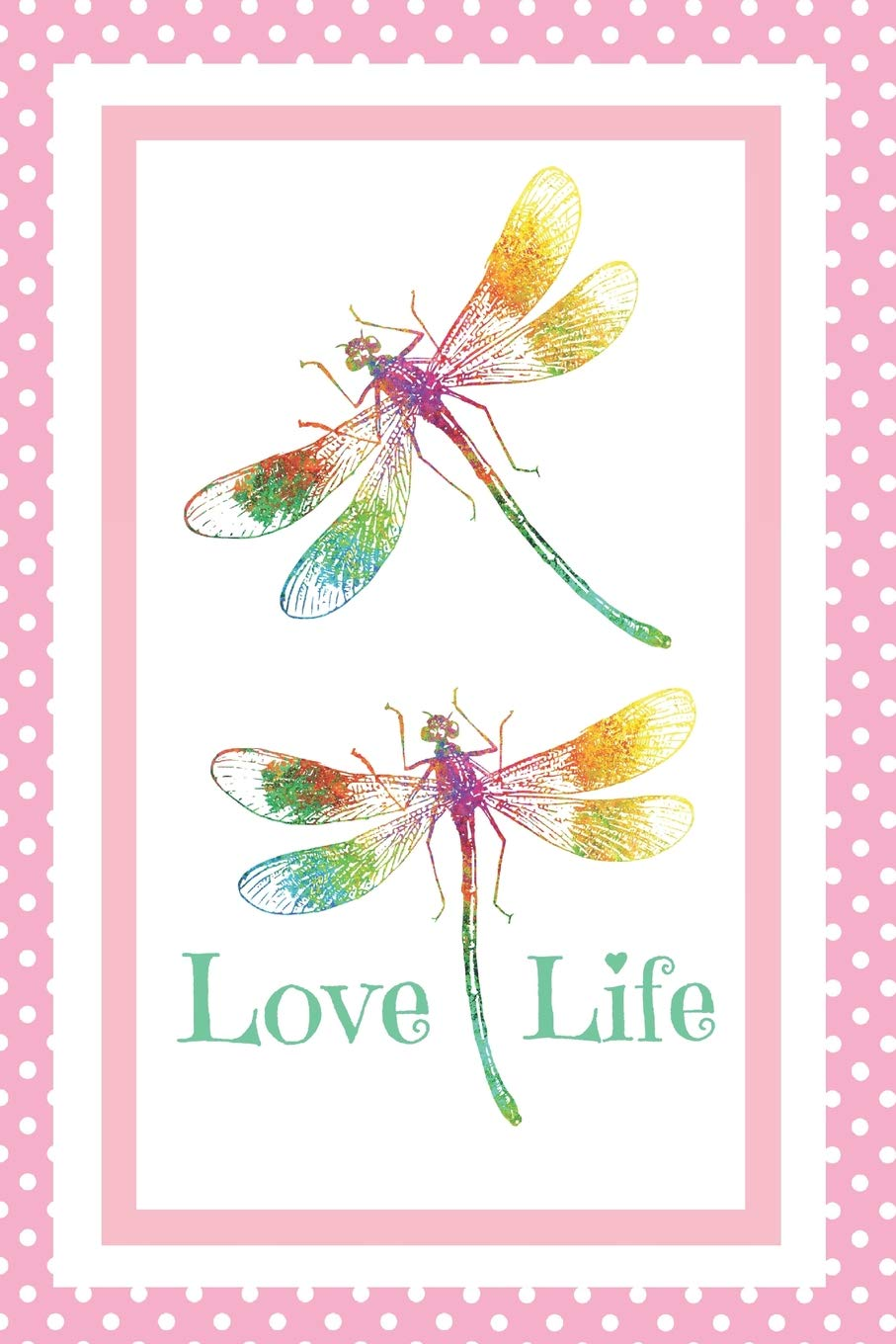 love life notebook journal 6x9 dragonfly on pink polka dot background love life burnside notebooks 9781072920434 amazon com books amazon com