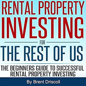 Rental Property Investing for the Rest of Us Audiobook
