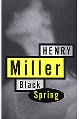 Black Spring (Miller, Henry) Kindle Edition