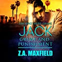Jack: Grime and Punishment: Brothers Grime, Book 1 Audiobook by Z. A. Maxfield Narrated by Joe Arden