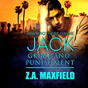 Jack: Grime and Punishment: Brothers Grime, Book 1 | Z. A. Maxfield