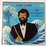 James Galway Plays Song of the Seashore and Other Melodies of Japan / Tokyo String Orchestra, Hiroyuki Iwaki Conductor / Susuu Miyashita, Koto / Ayako Shinozaki, Harp