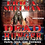 Dead Hunger VIII: Peace, Love & Zombies | Eric A. Shelman