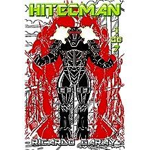 Hitecman: Volume 1