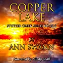 Copper Lake Audiobook by Ann Swann Narrated by Mindy Grall
