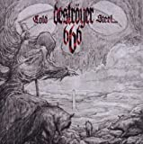 COLD STEEL... FOR AN IRON AGE by Destroyer 666 (2012-02-28)