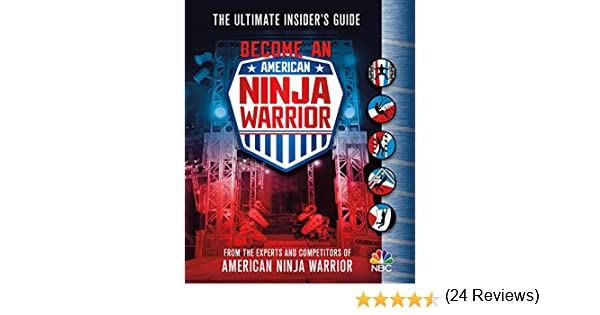 BECOME AN AMER NINJA WARRIOR: Amazon.es: The Experts and ...