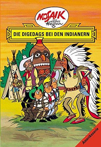 Mosaik von Hannes Hegen: Die Digedags bei den Indianern (Mosaik von Hannes Hegen - Amerika-Serie) Gebundenes Buch – 1. April 2017 Lothar Dräger Edith Hegenbarth 373021876X MAK_new_usd__9783730218761