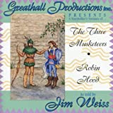 Three Musketeers/Robin Hood by Weiss, Jim (1999) Audio CD