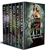 Daydreams and Night Desires: Drift Into Six Tales of Magic, Mayhem, and Love