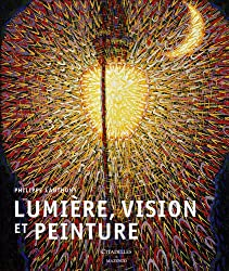 Lumière, vision et peinture