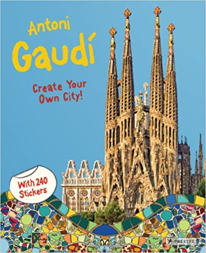 Antoni Gaudí: Create Your Own City Sticker Book