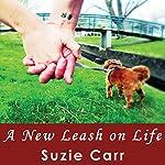 A New Leash on Life | Suzie Carr