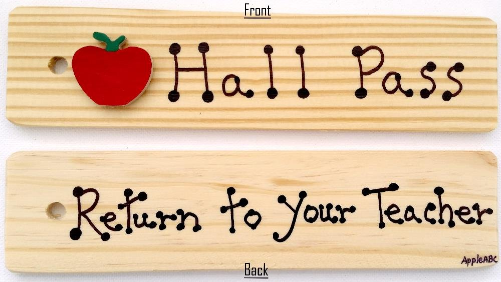 HALL/RETURN TO YOUR TEACHER PASS on front & back - AA-911 RT MADE IN USA - 8''x2'' WOODEN PASS w/Red APPLE & HANG LOOP. by AppleABC Teachers Gifts