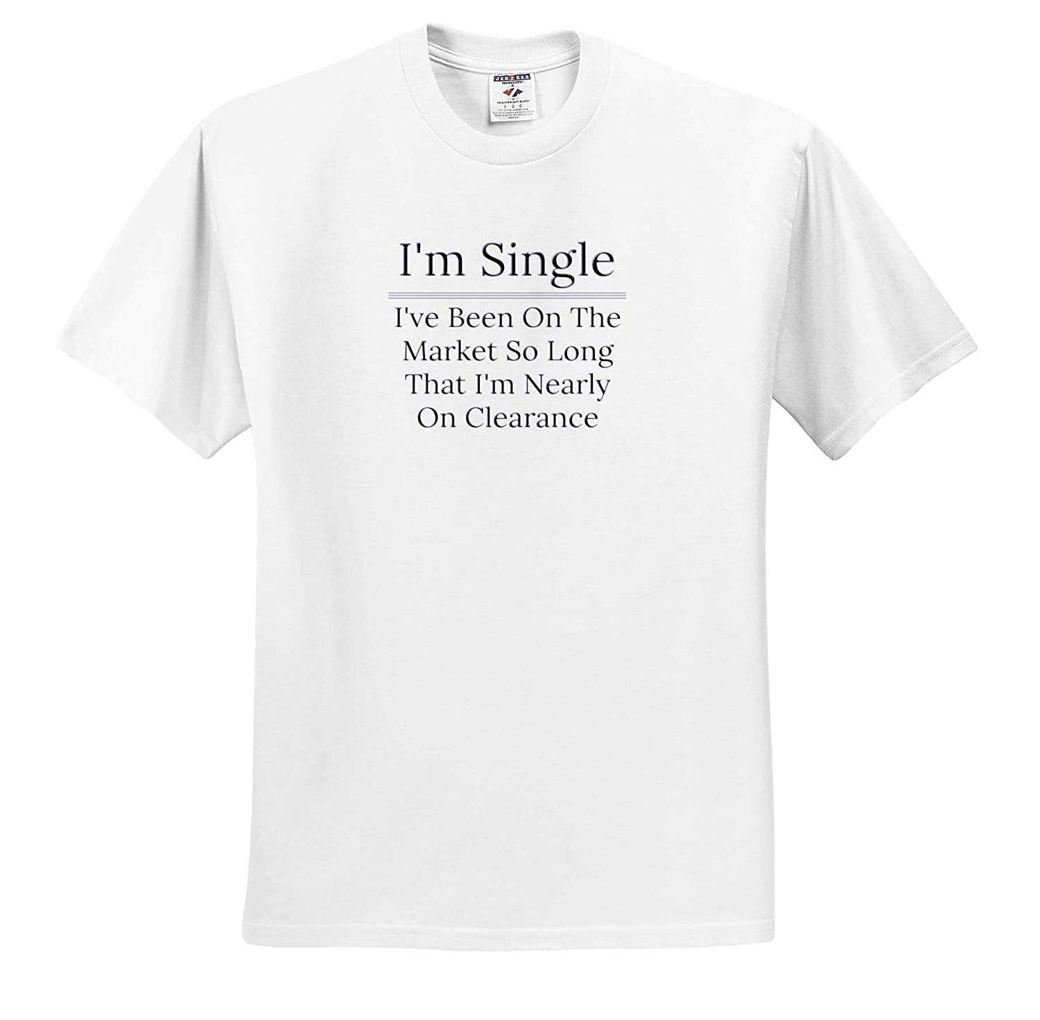 ts/_316688 Image of Im Single On The Market So Long Im On Cleacrance 3dRose Carrie Merchant Image Adult T-Shirt XL