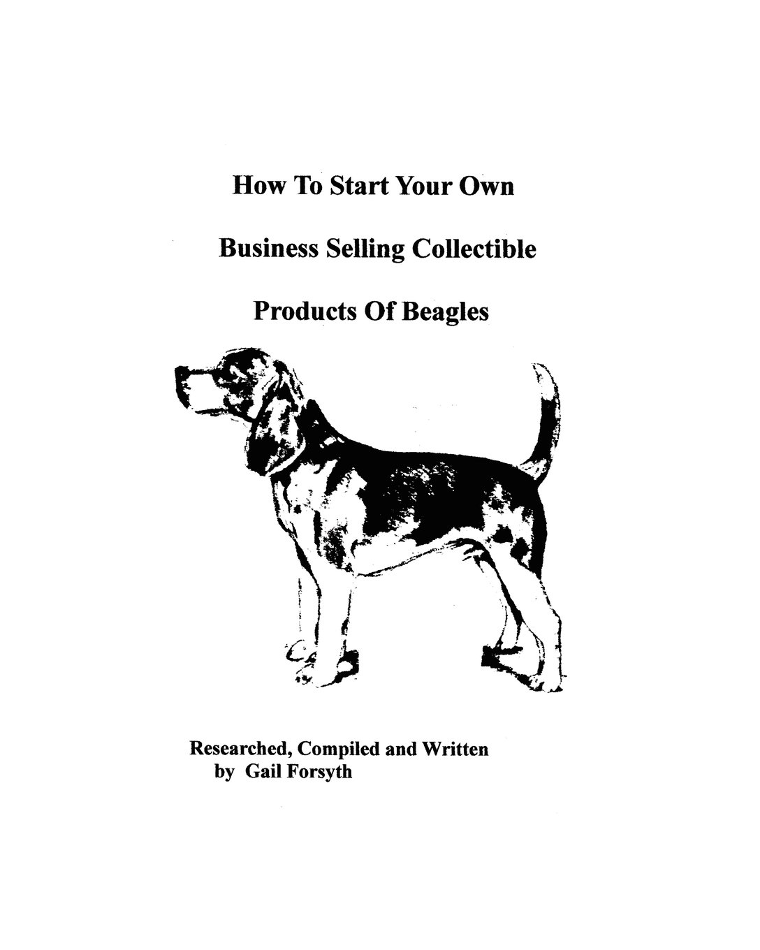Download How To Start Your Own Business Selling Collectible Products Of Beagles pdf epub