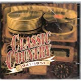 Classic Country 1941-1951 (Time Life)