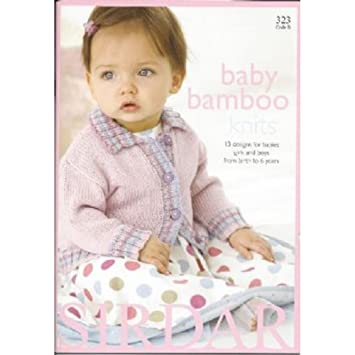 Amazon Sirdar Baby Bamboo Knits Knitting Pattern Book 323