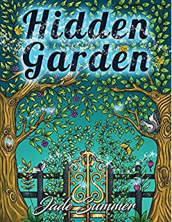 Hidden Garden An Adult Coloring Book With Magical Floral Patterns Adorable Animals And