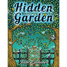 Hidden Garden: An Adult Coloring Book with Magical Floral Patterns, Adorable Animals, and Beautiful Forest Scenes for Relaxation