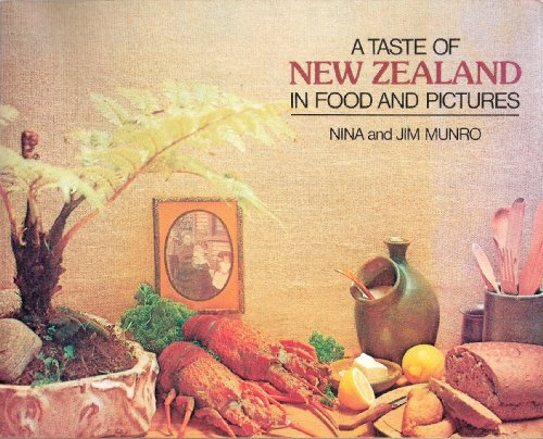 Taste of New Zealand in Food and Pictures