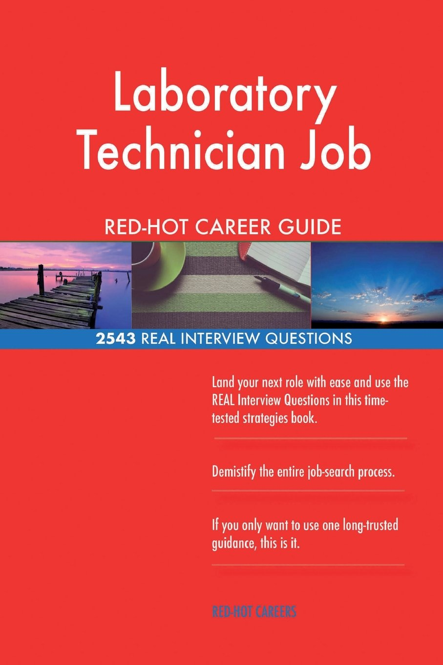 Laboratory Technician Job RED-HOT Career Guide; 2543 REAL Interview Questions pdf