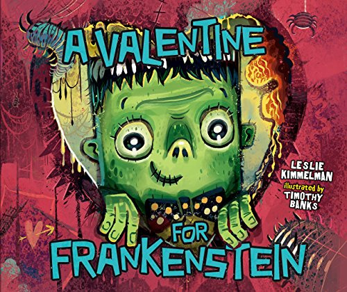(A Valentine for Frankenstein)