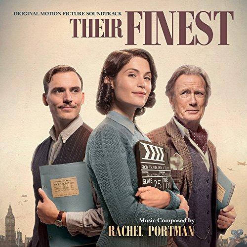 Rachel Portman - Their Finest - Original Motion Picture Soundtrack