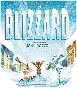Blizzard: John Rocco: 9781423178651: Amazon.com: Books
