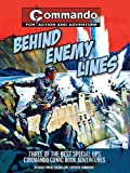 Behind Enemy Lines: Three of the Best Special Ops Commando Comic Book Adventures